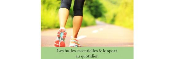 Les huiles essentielles et le sport au quotidien